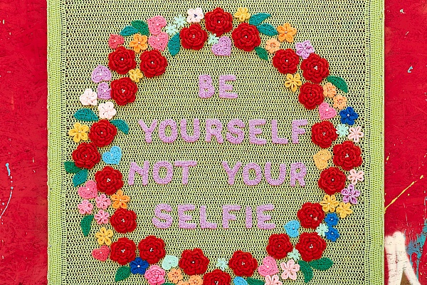 Be yourself and not your selfie